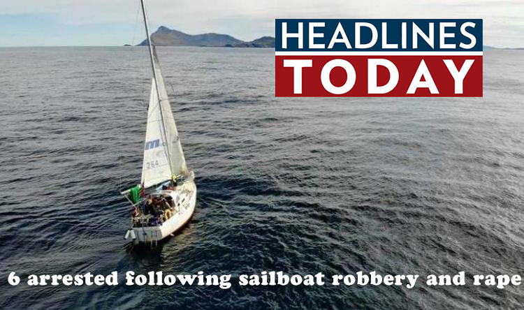 6 arrested following sailboat robbery and rape