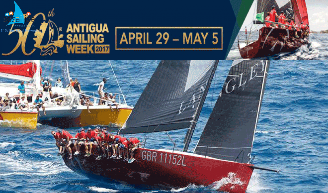 50th ANTIGUA SAILING WEEK APRIL 30 – May 5, 2017