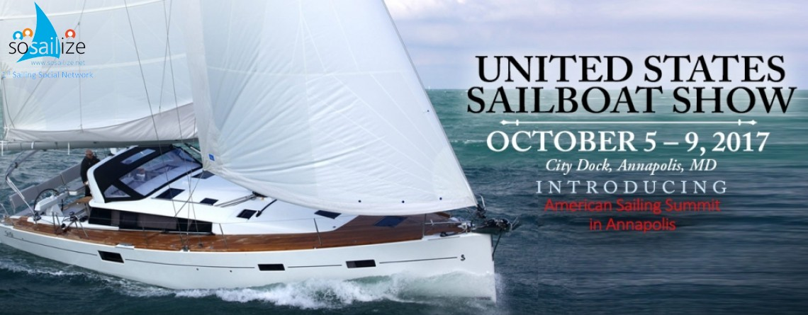United States Sailboat Show 2017 Oct 5–9 | City Dock, Annapolis, MD