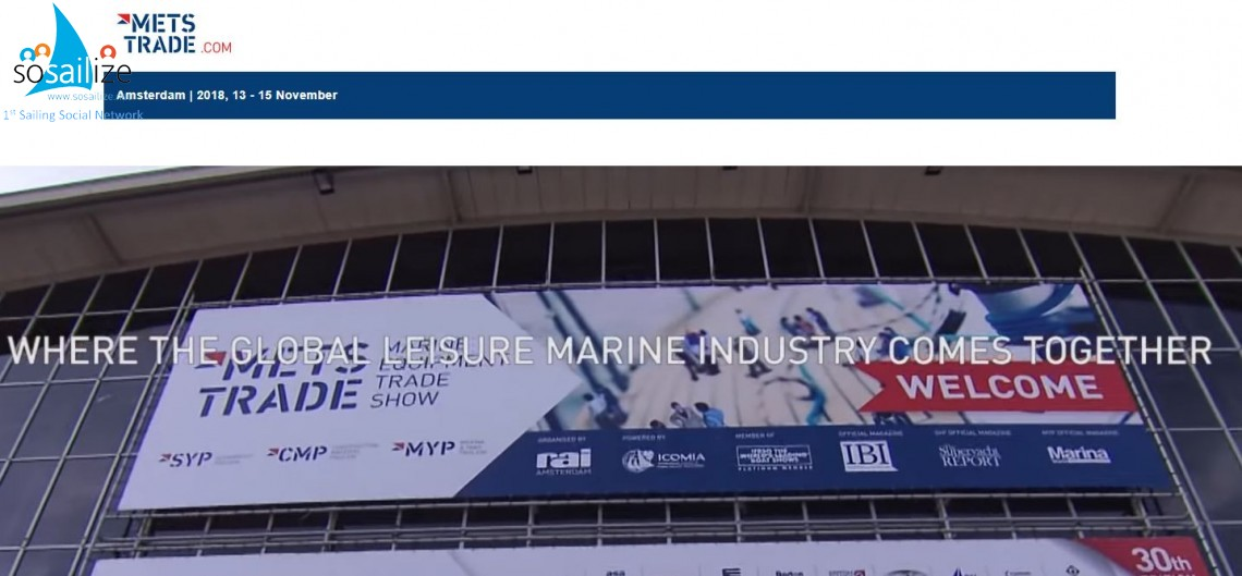 METSTRADE B2B Leisure Marine Equipment Boat Show 2018 Nov 13-15, Amsterdam, The Netherlands