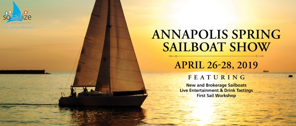 Annapolis Spring Sailboat Show 2019 Apr 26-28, USA