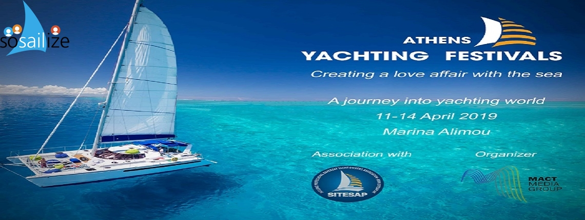 2nd Yachting Festival 2019 Apr 11-14, Alimos Exhibition, Athens Greece