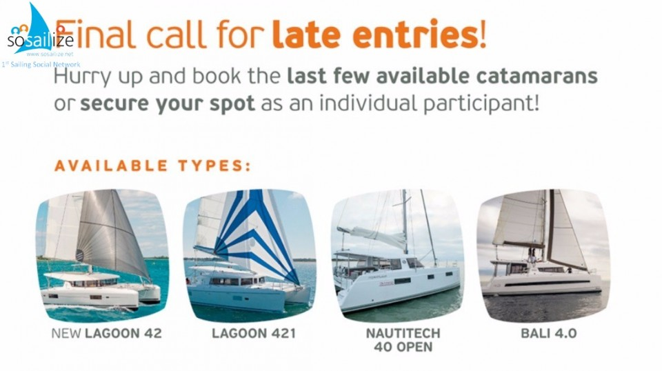 Last call for late entry! Hurry up and book the last few available catamarans or secure your spot as an individual participant!