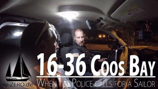 16-36_Coos Bay - When the Police calls for a Sailor (sailing syZERO)