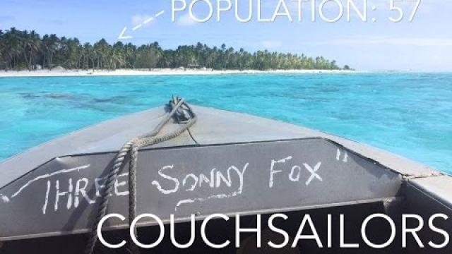 Destination: Palmerston. Population: 57. || COUCHSAILORS Sailing Journal #19