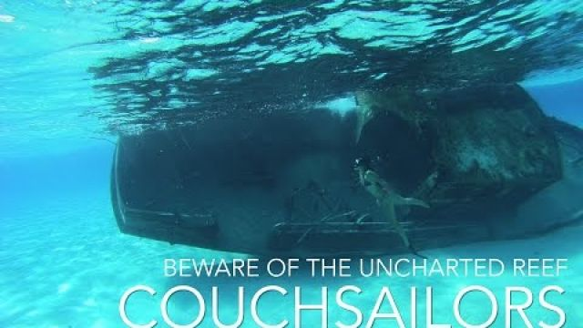Sailing to an Uncharted Reef? Yes! || COUCHSAILORS Sailing Journal #20