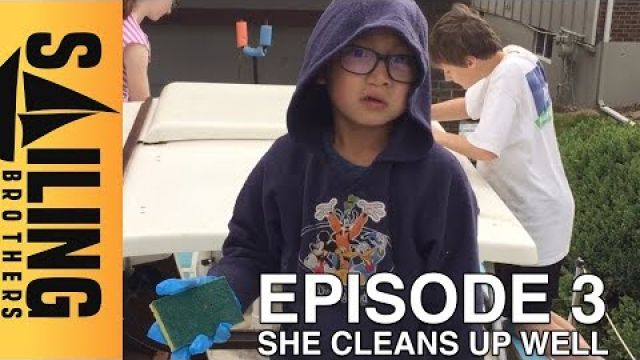 she cleans up well - EP 3 - The Sailing Brothers