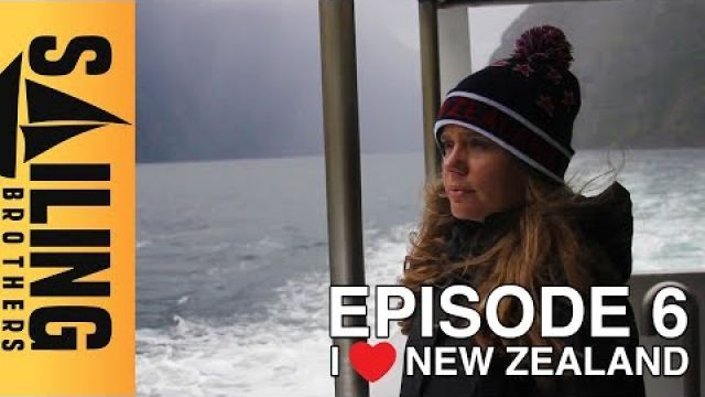 I Love New Zealand - EP 6 - The Sailing Brothers