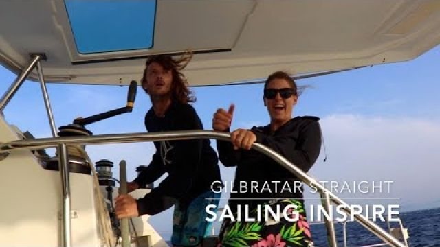 We hit 40kts crossing the Gibraltar Straight - Sailing Inspire Ep 6