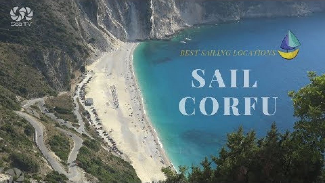 Best sailing locations in Corfu Greece | Sea TV
