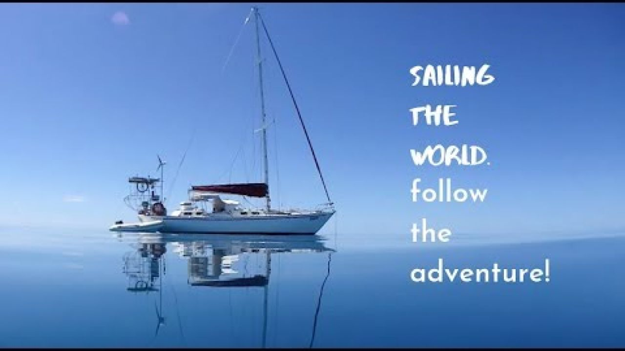 COULD THIS BE YOUR LIFE? SAILING AROUND THE WORLD (SAILING SV SAREAN) Channel Trailer