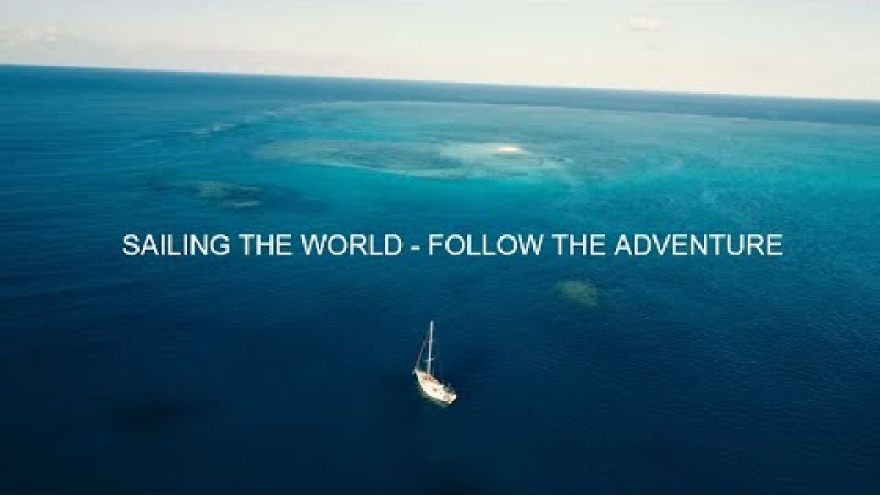 Sailing SV Sarean - Sailing Around The World - Channel Trailer