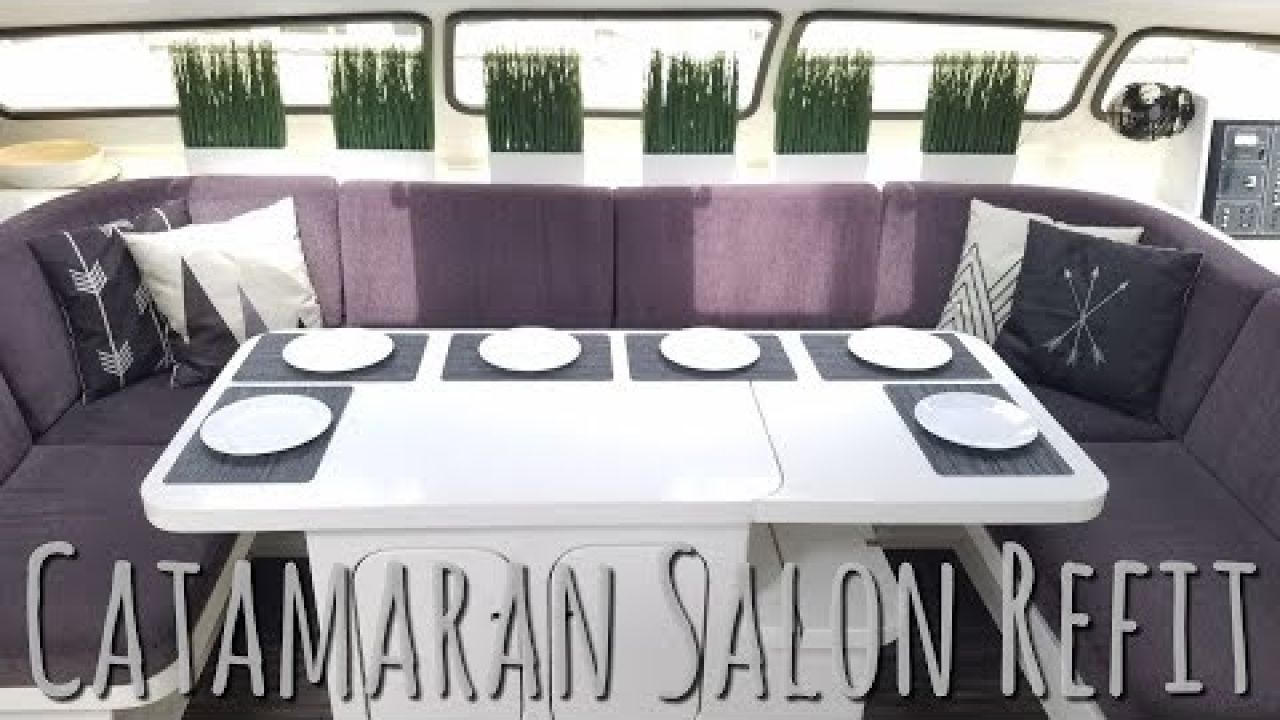 Onboard Lifestyle ep.35 Catamaran Salon Refit