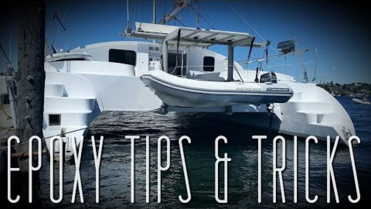 Onboard Lifestyle ep.50 Epoxy Tips & Tricks