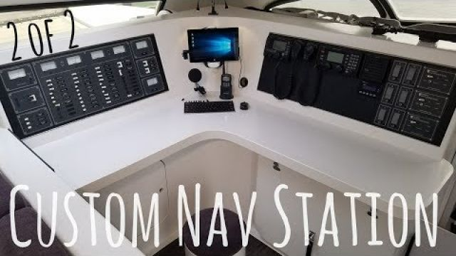 Onboard Lifestyle ep.16 Custom Catamaran Nav Station (2 of 2)
