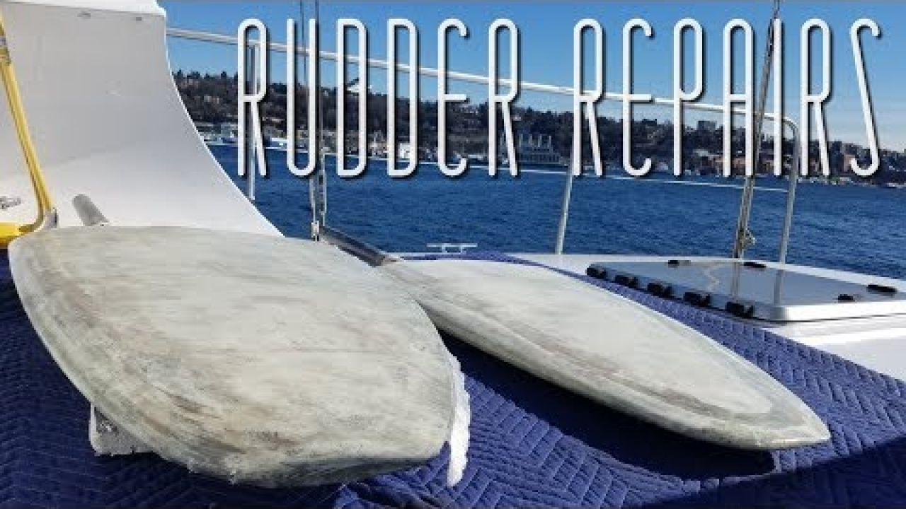 Onboard Lifestyle ep. 54 Rudder Repairs On Our Catamaran
