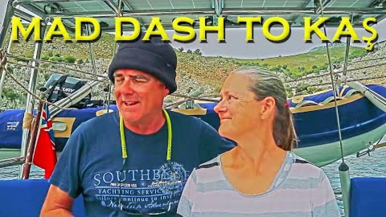 Mad dash to Kas - Sailing A B Sea (Ep.175)