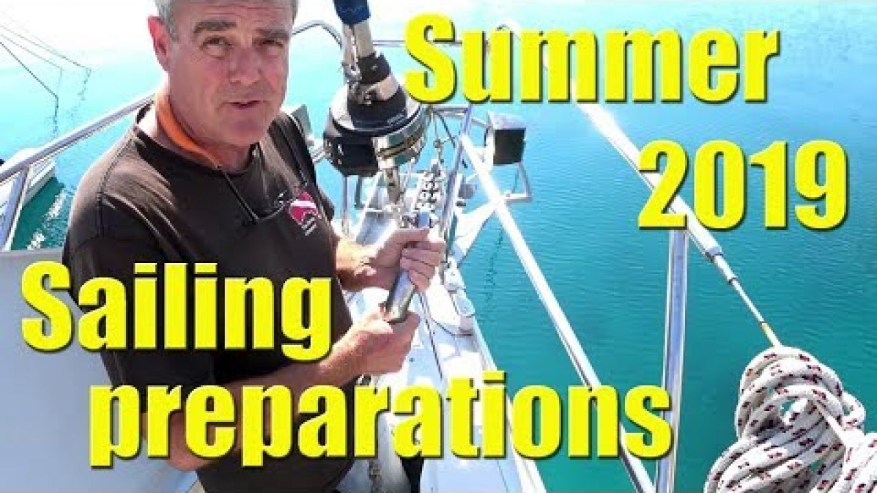 Preparing for summer SAILING 2019 - Sailing A B Sea (Ep.061)