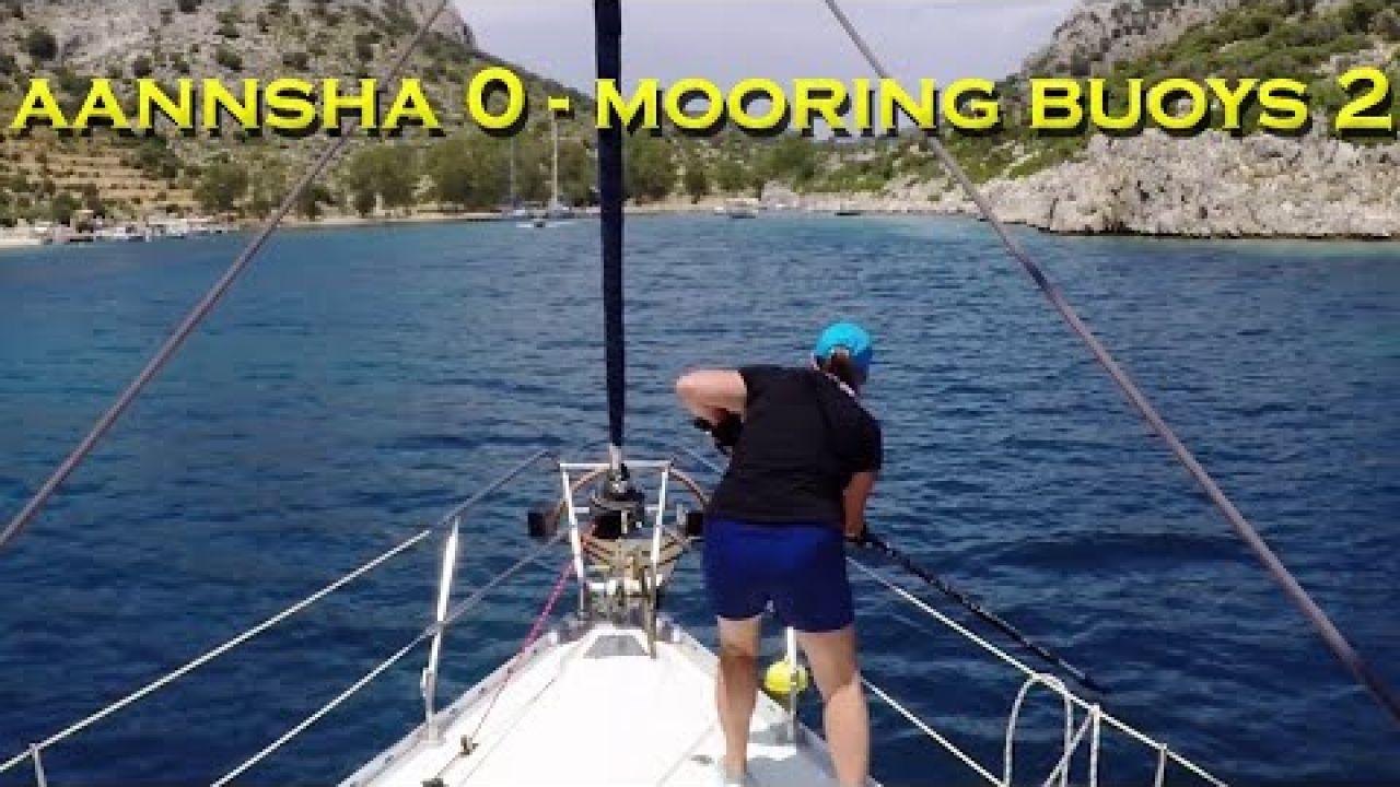 Aannsha 0 - Mooring buoys 2 - Sailing A B Sea (Ep.182)