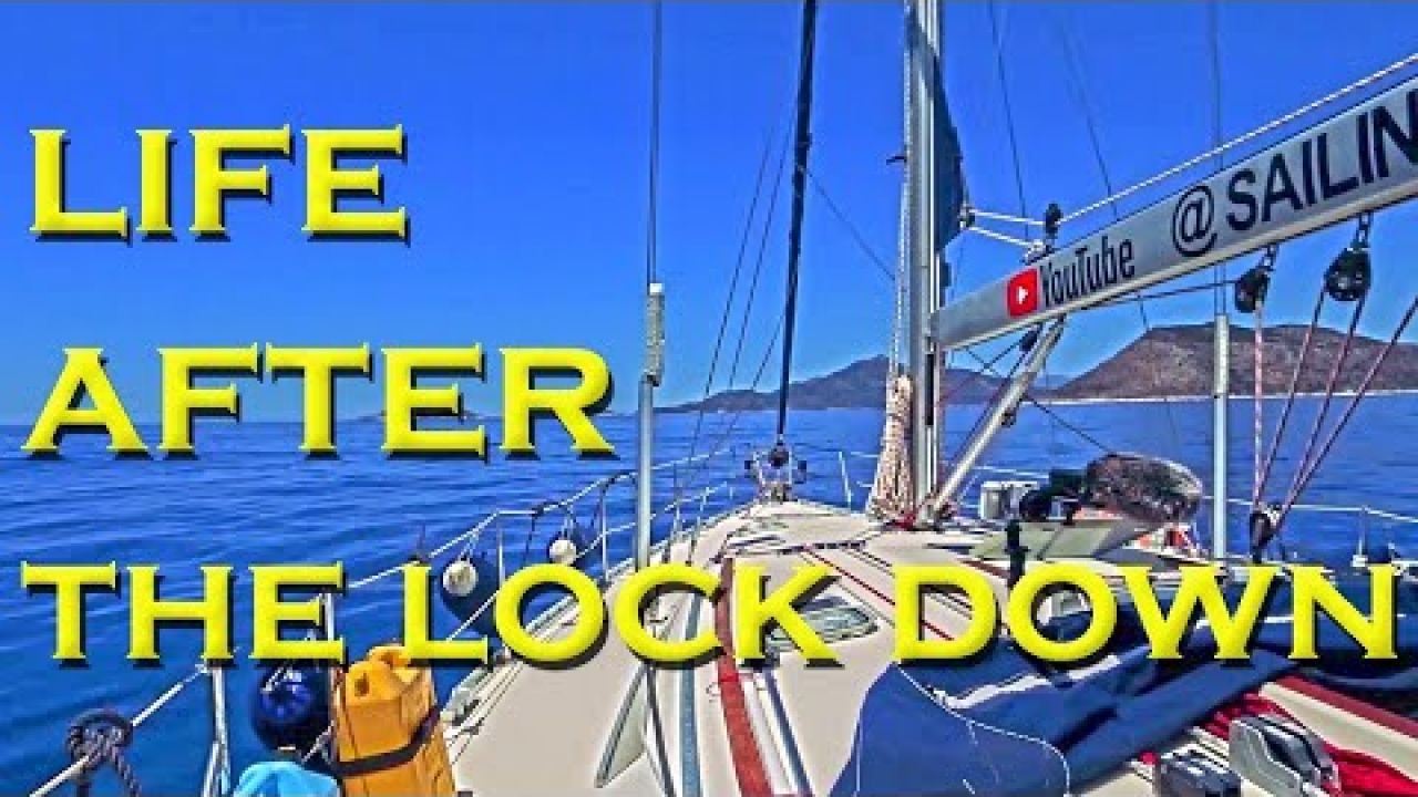 Life after the lock down - Sailing A B Sea (Ep.177)