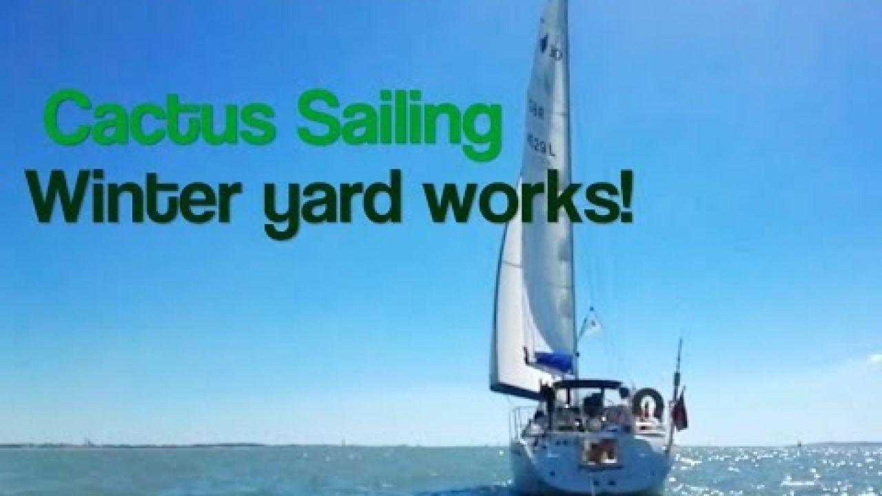 Cactus Sailing - Winter boat yard works DIY Antifouling, keel rust & more