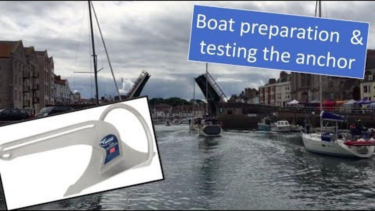Sailing UK south coast - Boat preparation & testing the Anchor