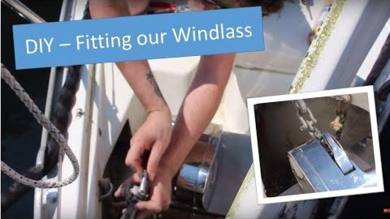 fitting an electric anchor windlass - Cactus Sailing