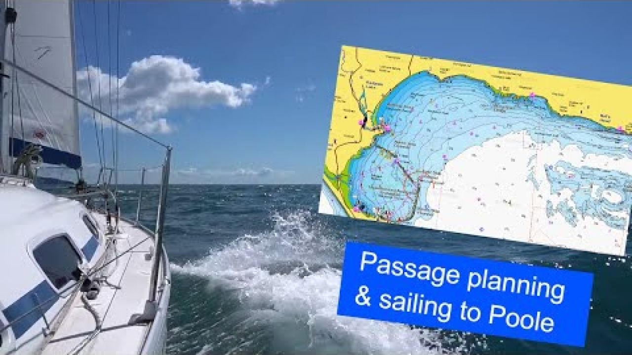Back UK Sailing and a passage plan to poole