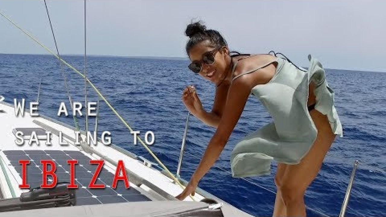 S2 E04 - We are sailing to IBIZA - Sail Mermaid