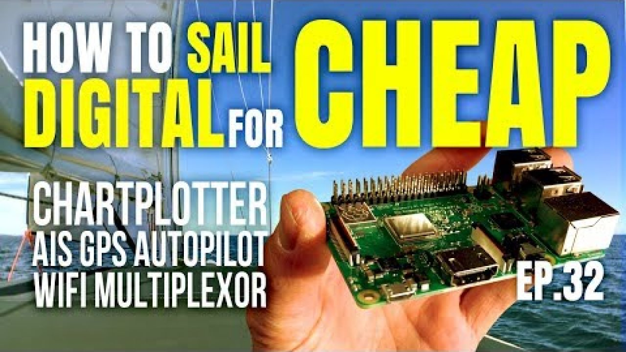 How to Sail Digital for CHEAP with Raspberry Pi | Sailing Balachandra S02E32