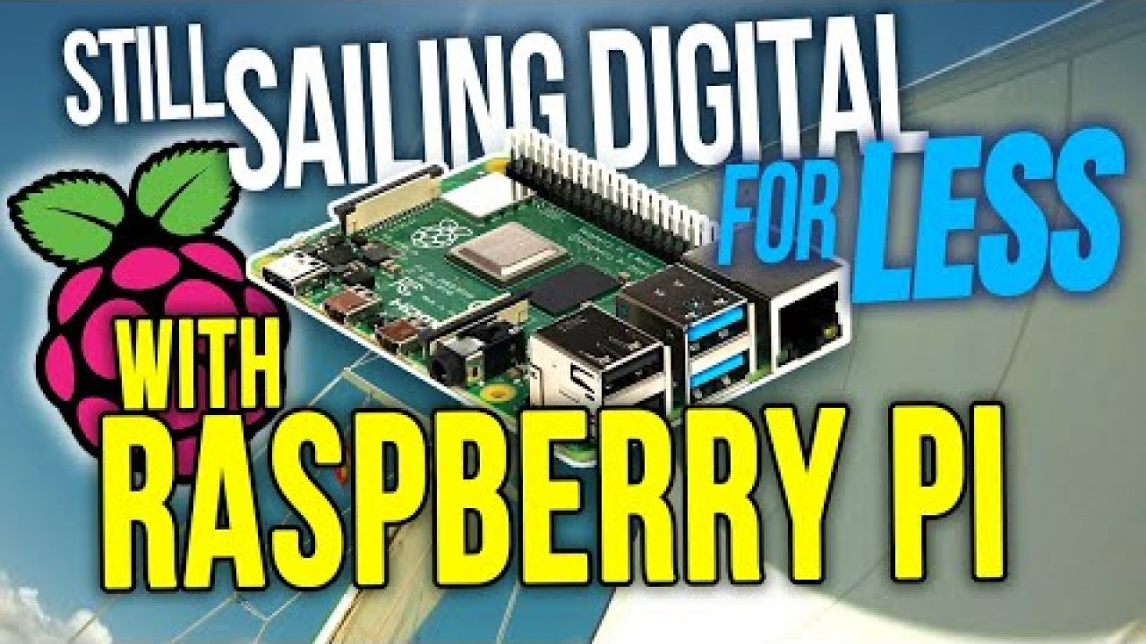 Still Sailing Digital for Less with Raspberry Pi Liveaboard Cruising | Sailing Balachandra E081