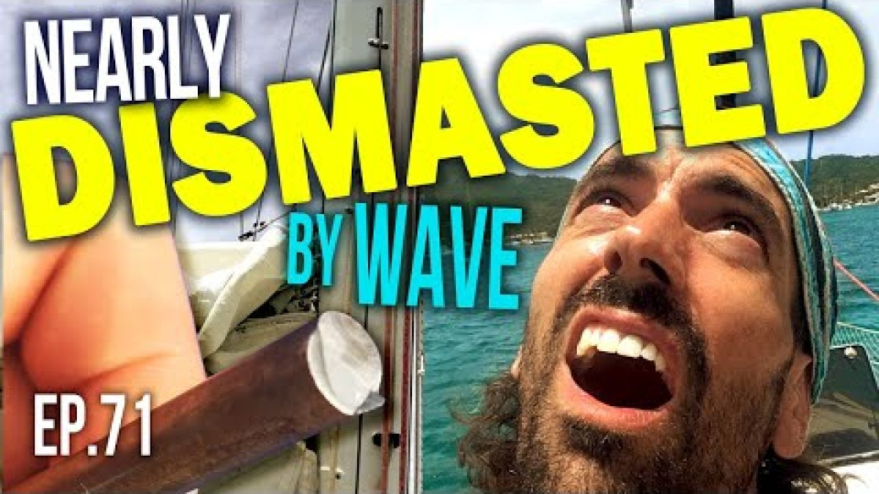 NEARLY DISMASTED by WAVE in the Caribbean   Sailing Balachandra E071