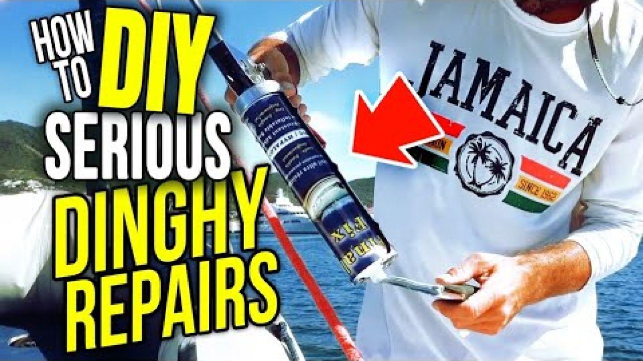 How to DIY SERIOUS Dinghy Repairs Cruising Full Time | Sailing Balachandra E097