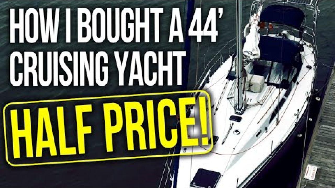 How I Bought a 44 ft Cruising Yacht Half Price | Sailing Balachandra E075