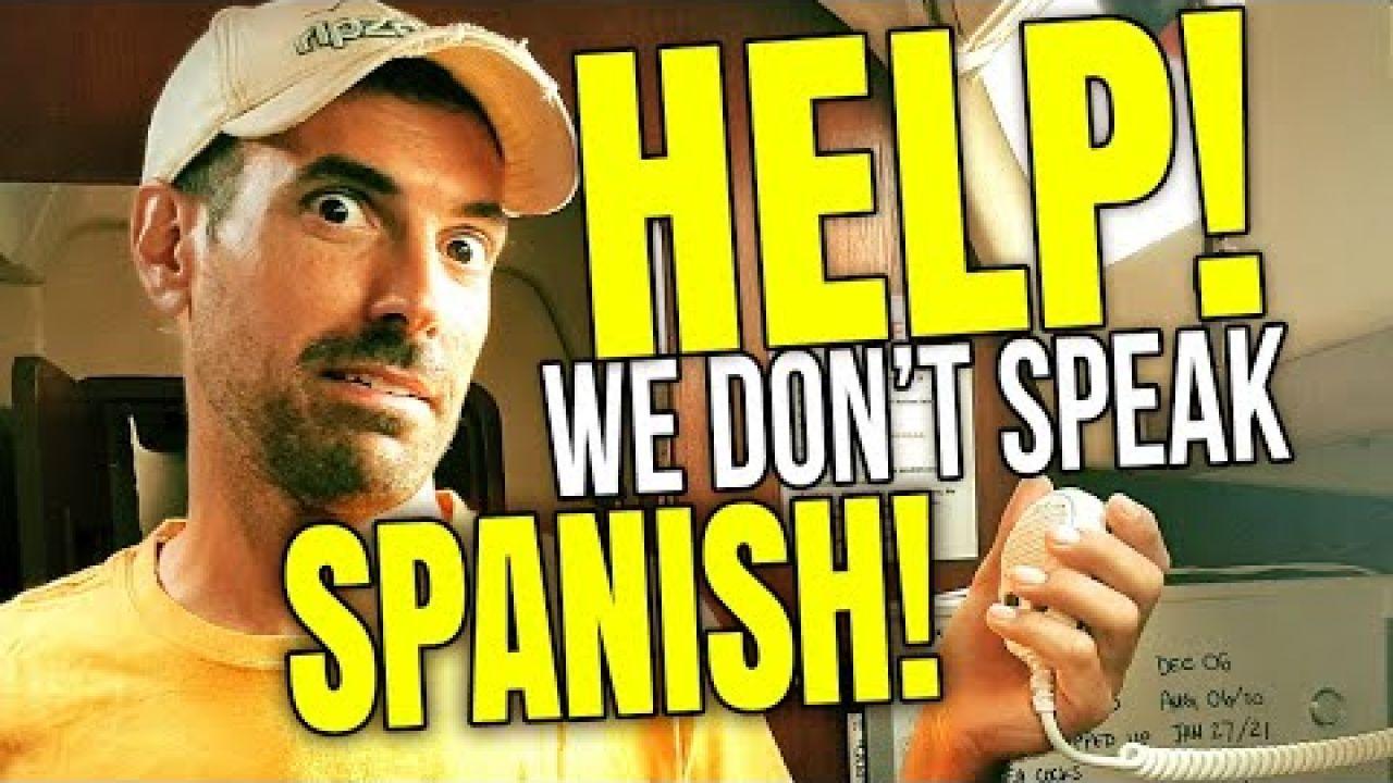 Cuba for Cruisers, HELP, We Don't Speak Spanish!   Sailing Balachandra E103