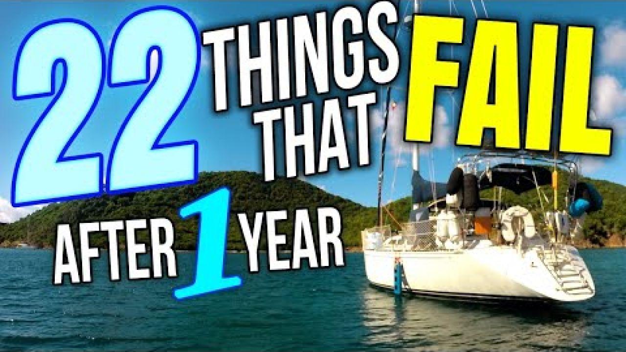 22 Things that FAIL After 1 Year Cruising Full Time | Sailing Balachandra E104