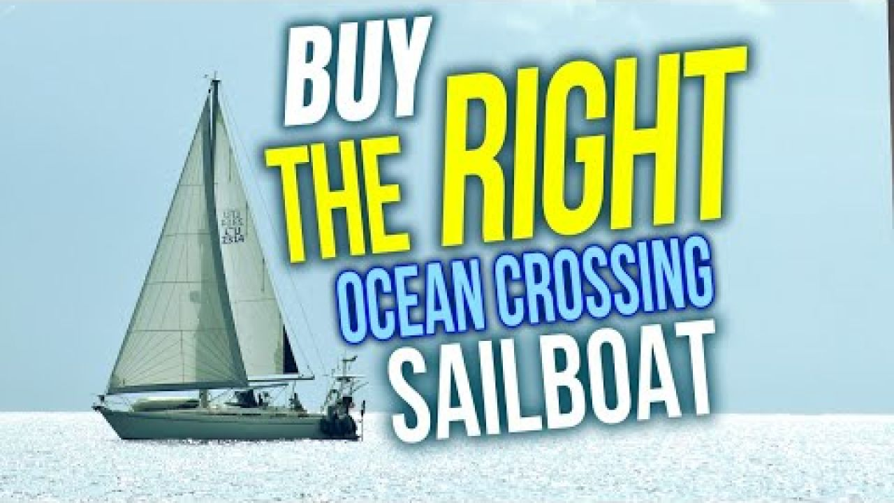 How to Buy the RIGHT Liveaboard Cruising Sailboat to Cross an Ocean | Sailing Balachandra E093