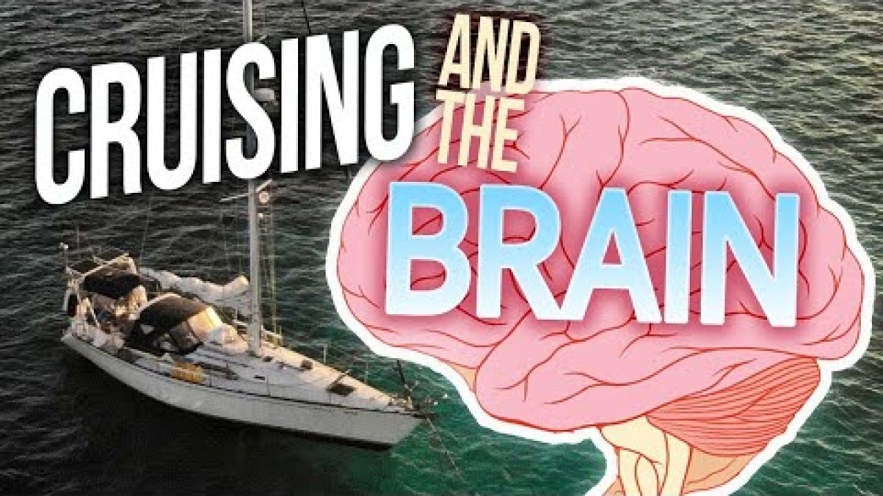 Is Life Too Short? Liveaboard Cruising and The Human Brain | Sailing Balachandra E076