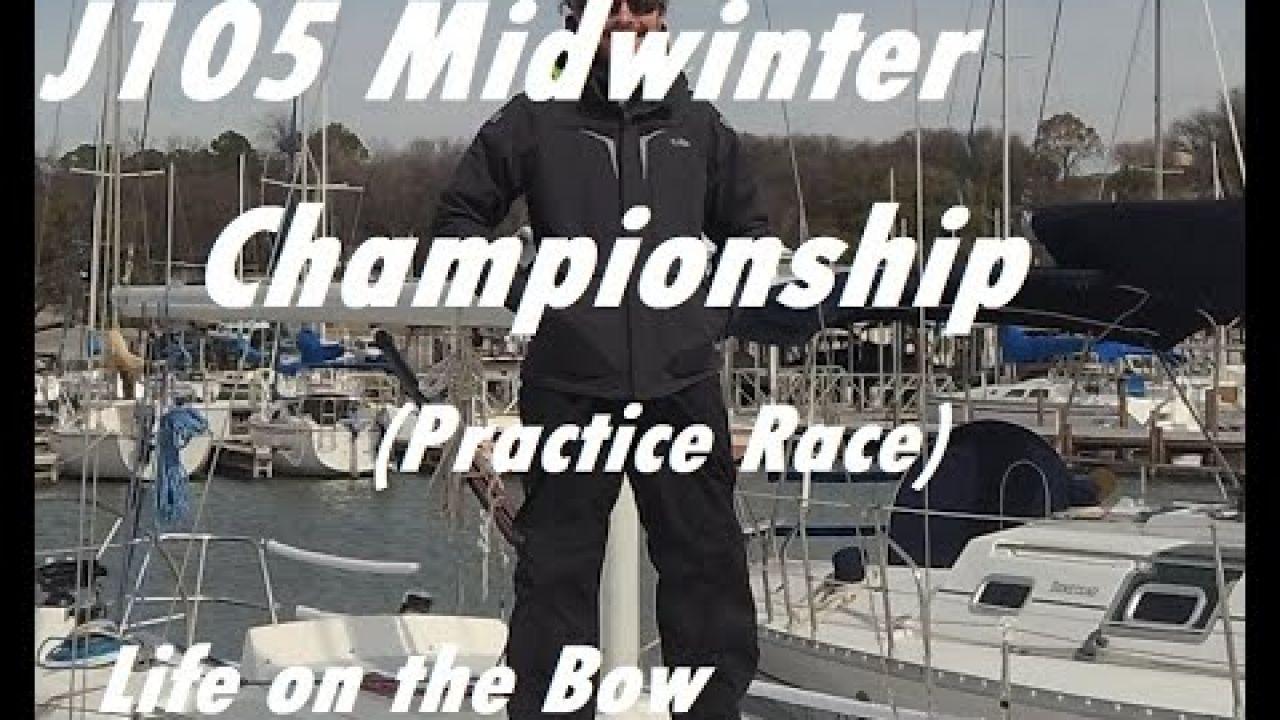 2019 J 105 Midwinter Championship - Practice Race