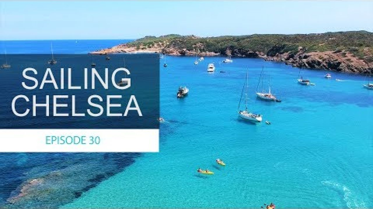 Ep 30 - Sailing Chelsea - It's Not all Bad News!