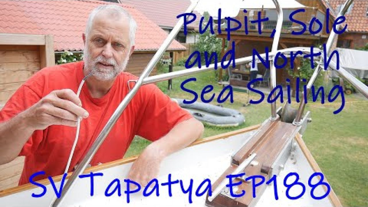 Pulpit, Sole and a North Sea Sailing - SV Tapatya EP188