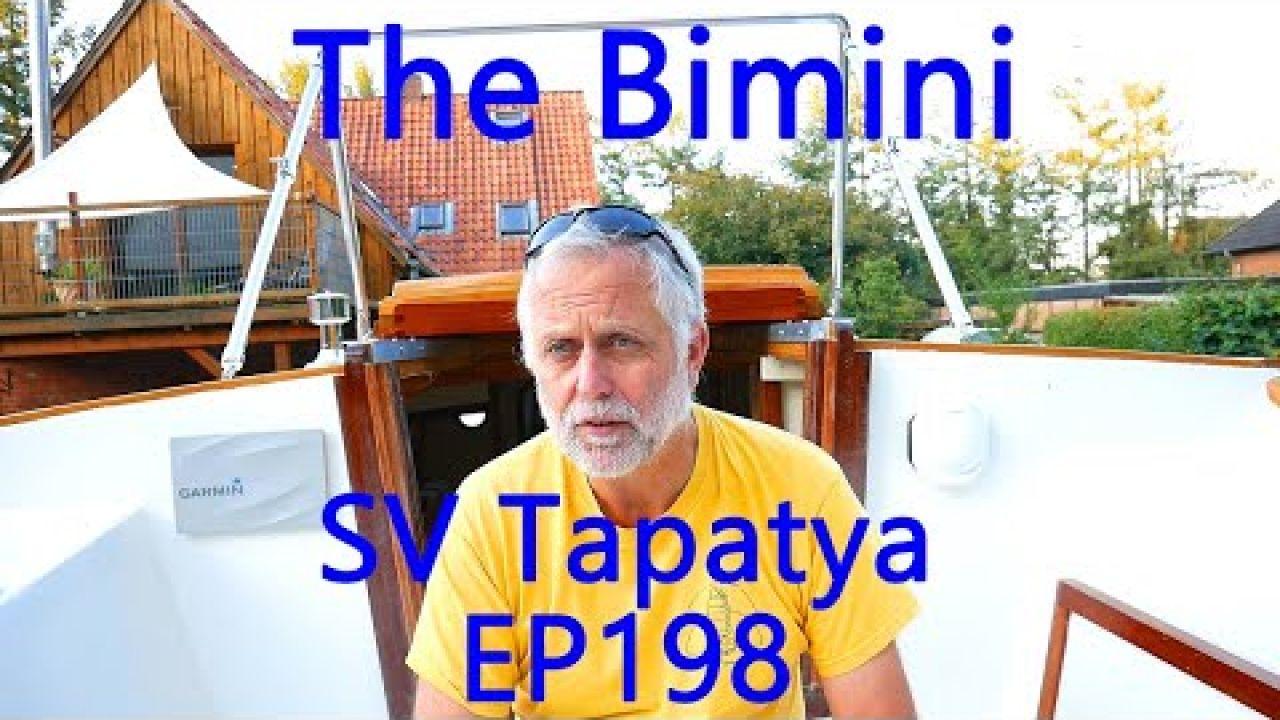 The Bimini;  Building a cruising sailboat - SV Tapatya EP198