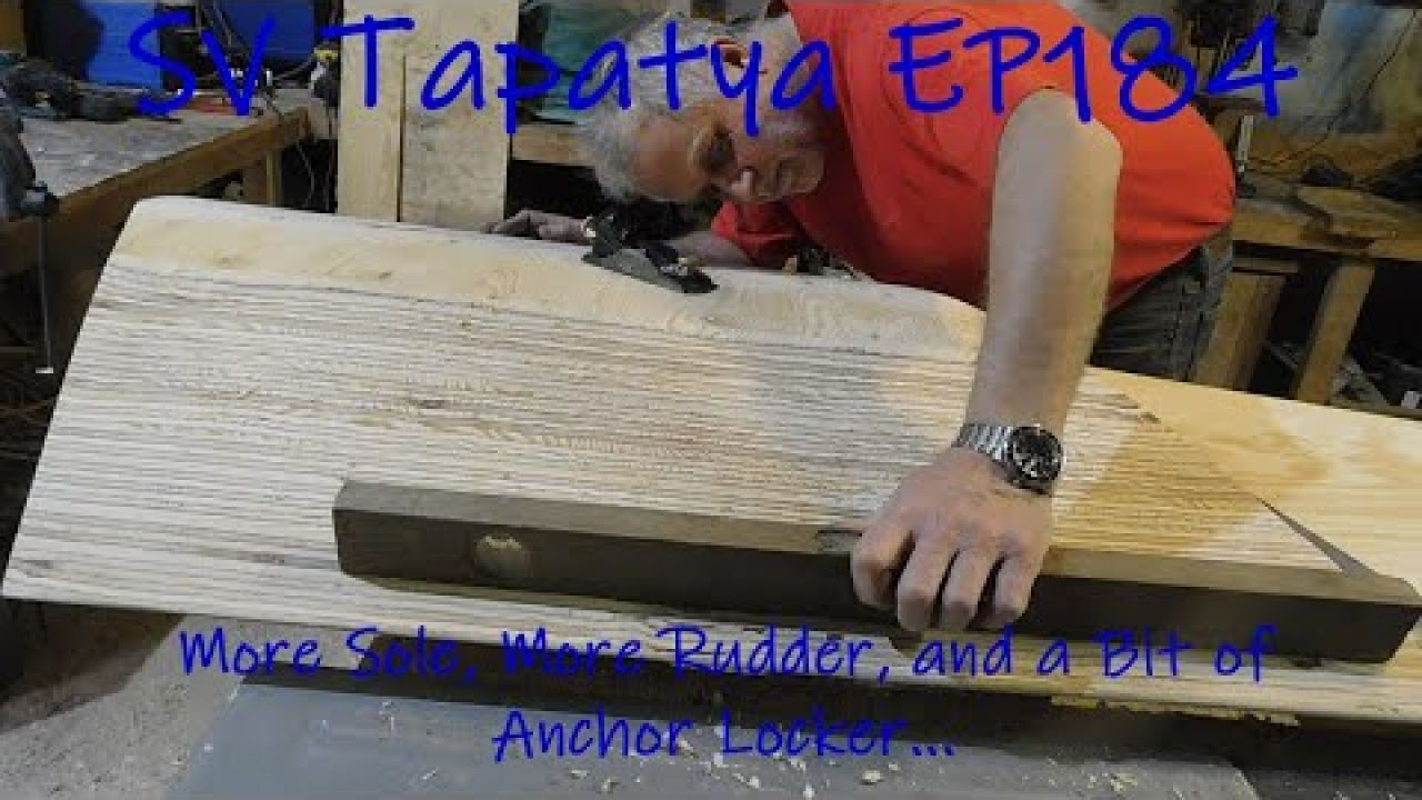 More Sole, More Rudder and a Bit of Anchor Locker - SV Tapatya EP184