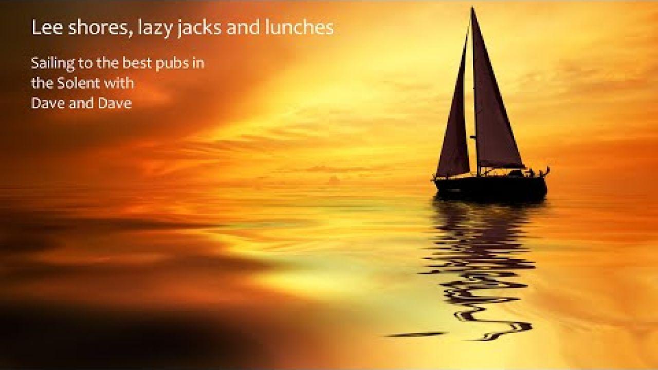 Solent Sailing Ep 22 - Lymington - Fishermans Rest