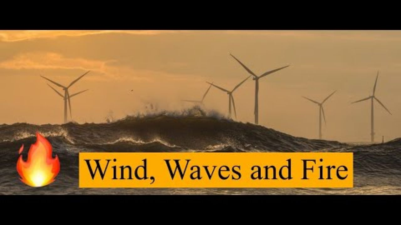 Wind, Waves and Fire! OTB 105