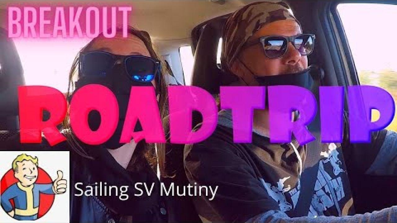 Sailing SV Mutiny 44, Breakout Roadtrip
