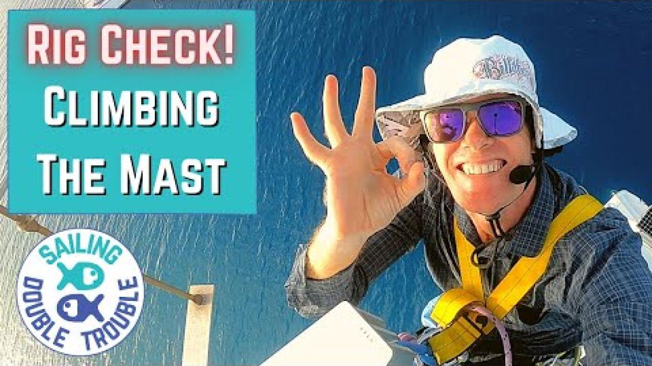 Sailing Catamaran, Mast climb and Rig Check