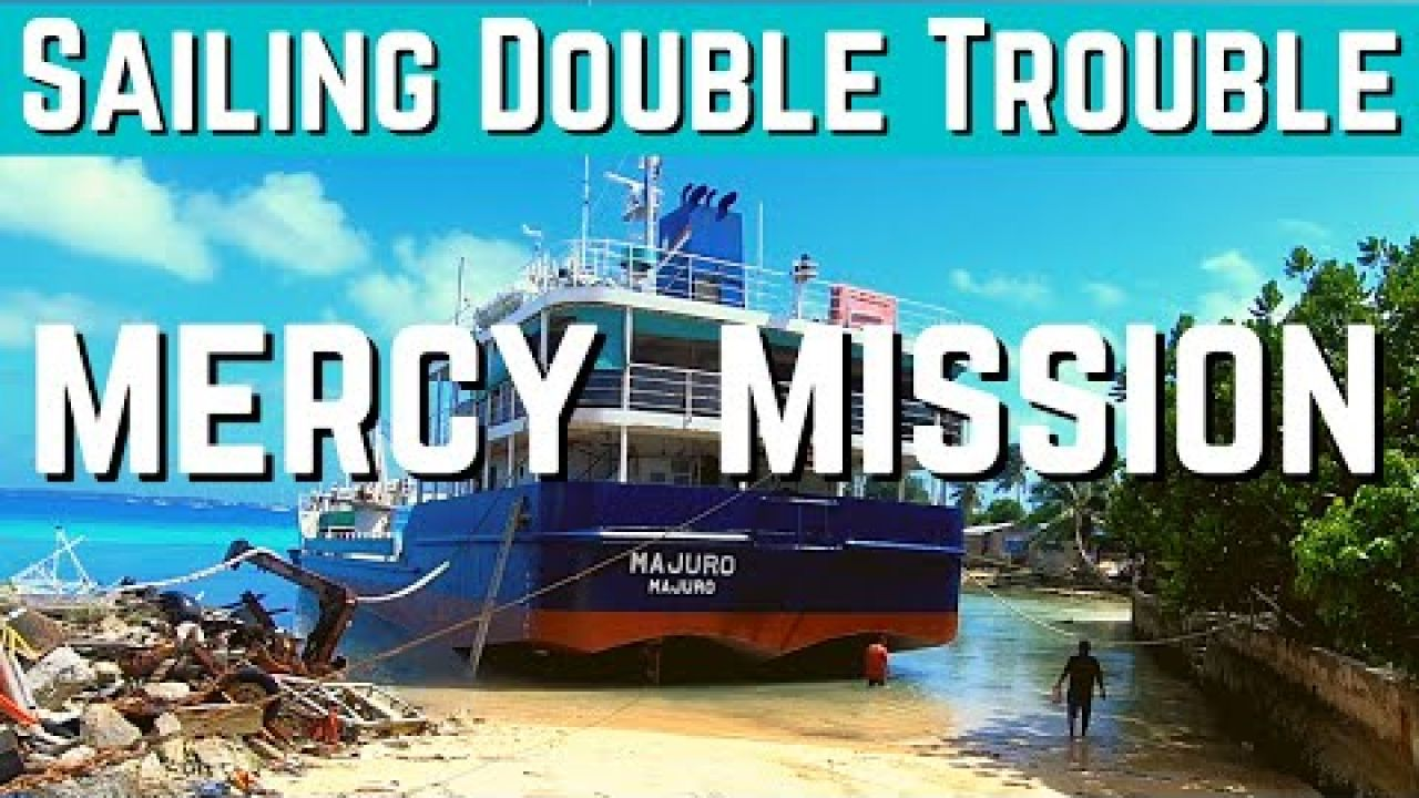 Sailing MERCY MISSION in Marshall Islands! EP76