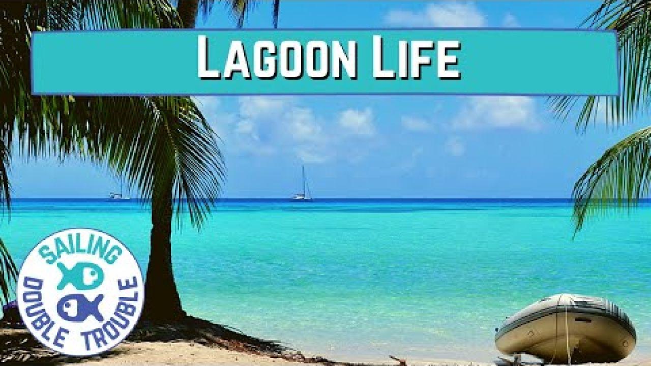Sailing Lagoon LIFE EP78