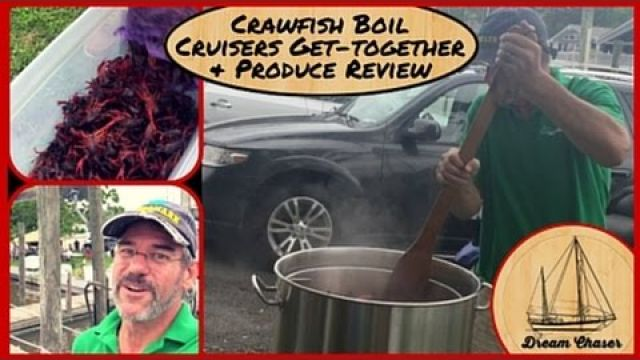 Crawfish Boil with Fellow Cruisers & Product Review